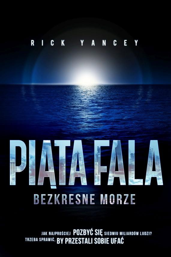 okładka Piąta fala. Bezkresne morze. Ebook | EPUB, MOBI | Rick Yancey