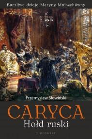 okładka Caryca. Hołd ruski, Ebook | Przemysław Słowiński