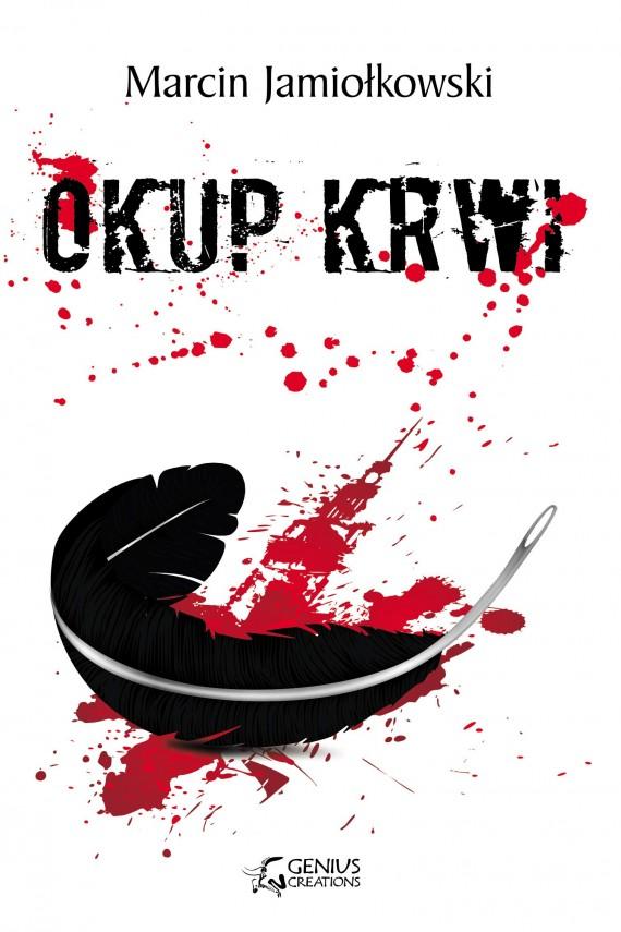 okładka Okup krwiebook   EPUB, MOBI   Marcin Jamiołkowski, Marcin Dobkowski