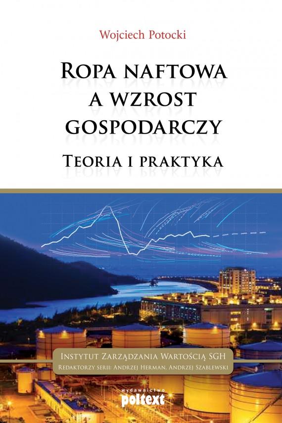 okładka Ropa naftowa a wzrost gospodarczy. Ebook | EPUB, MOBI | Wojciech Potocki