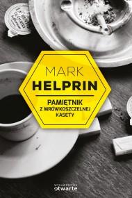 okładka Pamiętnik z mrówkoszczelnej kasety. Ebook | EPUB,MOBI | Mark Helprin
