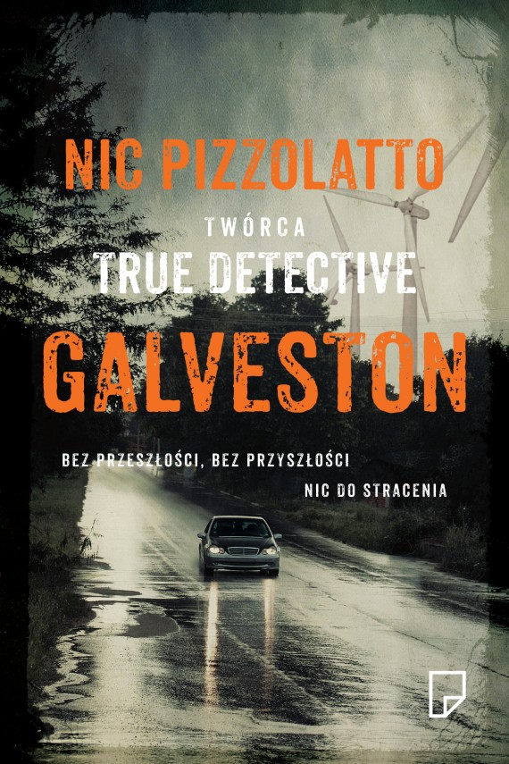 okładka Galveston. Ebook | EPUB, MOBI | Nic Pizzolatto