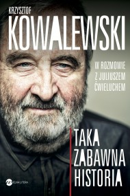 okładka Taka zabawna historia. Ebook | EPUB,MOBI | Krzysztof  Kowalewski, Juliusz  Ćwieluch