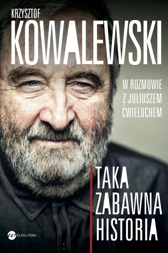 okładka Taka zabawna historiaebook | EPUB, MOBI | Krzysztof  Kowalewski, Juliusz  Ćwieluch