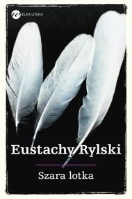 okładka Szara lotka, Ebook | Eustachy Rylski