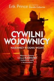 okładka Cywilni wojownicy. Ebook | EPUB,MOBI | Erik Prince