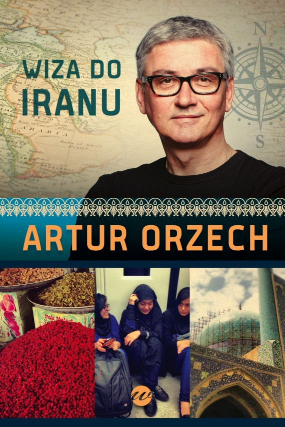 okładka Wiza do Iranu. Ebook | EPUB, MOBI | Artur Orzech