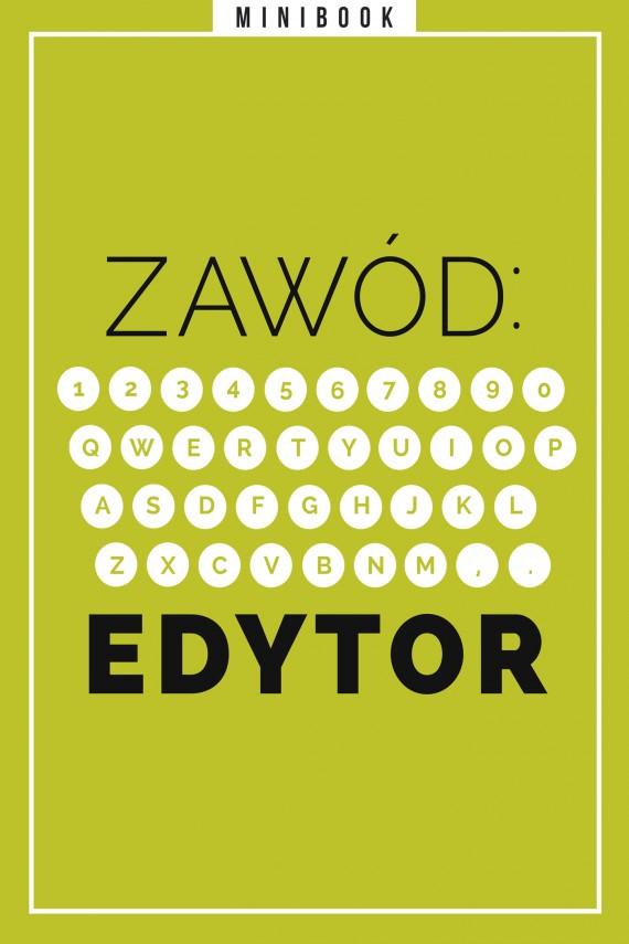 okładka Zawód: Edytor. Minibookebook | EPUB, MOBI | autor zbiorowy