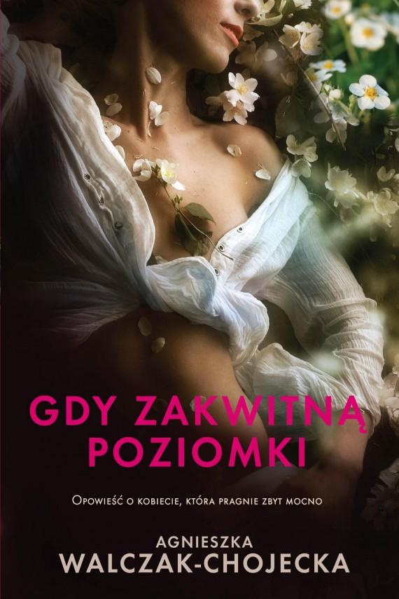 okładka Gdy zakwitną poziomki. Ebook | EPUB, MOBI | Agnieszka  Walczak - Chojecka