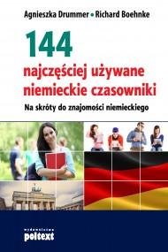 okładka 144 najczęściej używane niemieckie czasowniki. Ebook | papier | Agnieszka Drummer, Richard Boehnke