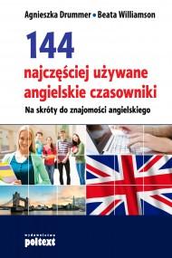okładka 144 najczęściej używane angielskie czasowniki. Ebook | EPUB,MOBI | Agnieszka Drummer, Beata Williamson