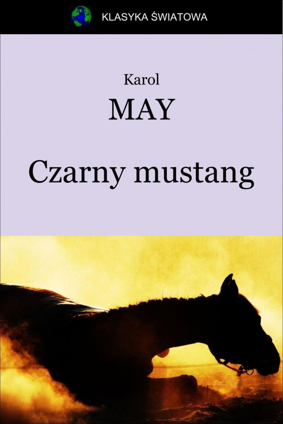 okładka Czarny mustang. Ebook | EPUB, MOBI | Karol May