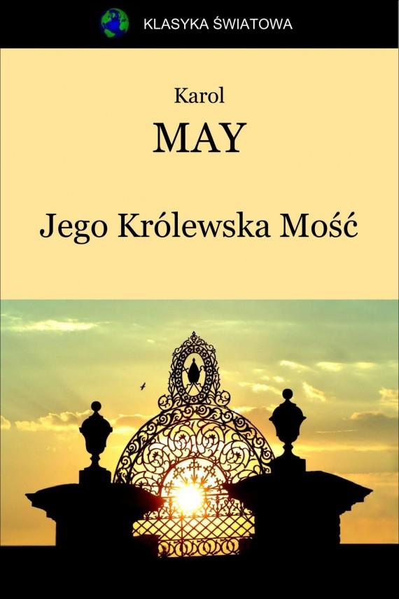 okładka Jego Królewska Mość. Ebook | EPUB, MOBI | Karol May