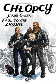 okładka Chłopcy. Faul to cię zrobił (zaginione opowiadanie). Ebook | EPUB,MOBI | Jakub Ćwiek