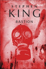 okładka Bastion. Ebook | EPUB,MOBI | Stephen King
