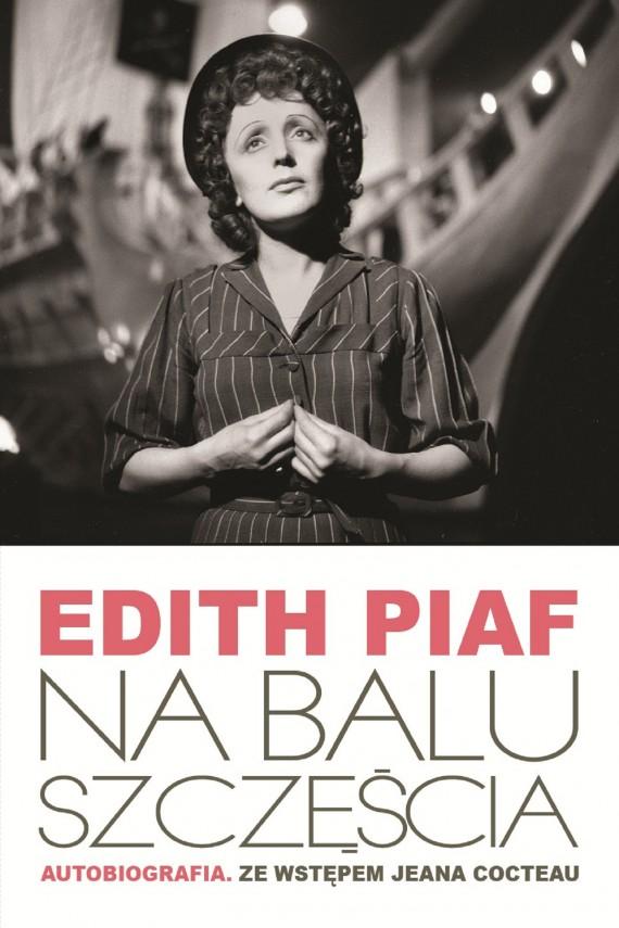 okładka Na balu szczęściaebook | EPUB, MOBI | Edith Piaf