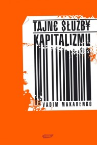 okładka Tajne służby kapitalizmu. Ebook | EPUB,MOBI | Vadim Makarenko