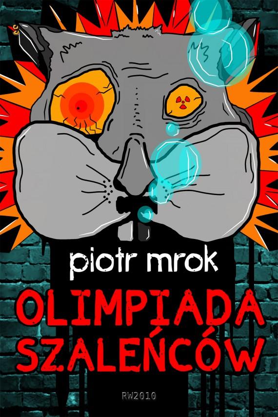 okładka Olimpiada szaleńcówebook | EPUB, MOBI | Piotr Mrok