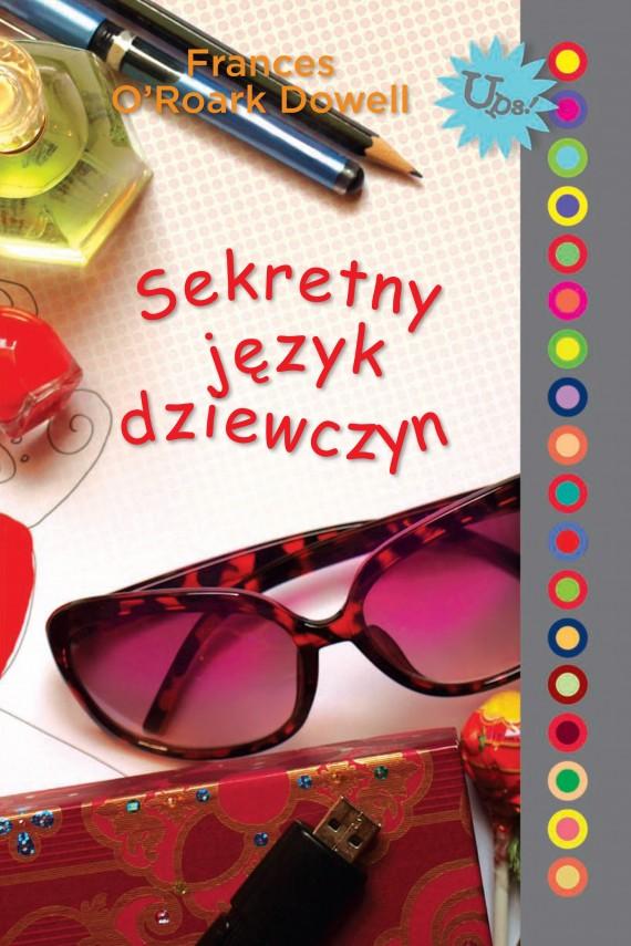 okładka Sekretny język dziewczyn. Ebook   EPUB, MOBI   Frances O'Roark Dowell