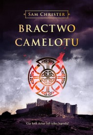 okładka Bractwo Camelotu. Ebook | EPUB,MOBI | Sam Christer