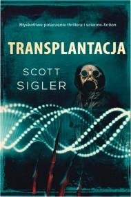 okładka Transplantacja. Ebook | EPUB,MOBI | Scott Sigler