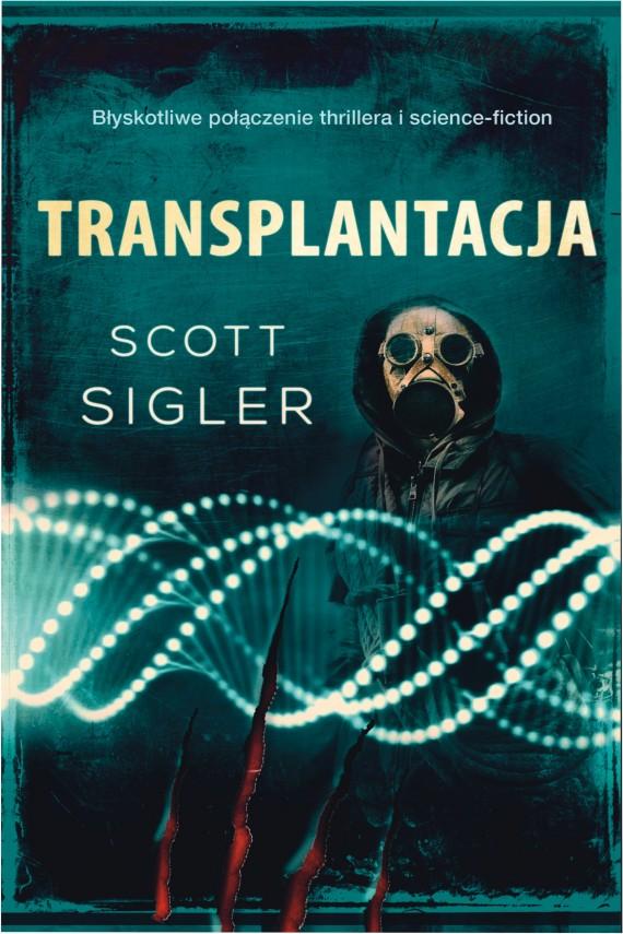 okładka Transplantacja. Ebook | EPUB, MOBI | Scott Sigler
