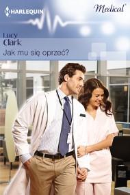 okładka Jak mu się oprzeć?. Ebook   EPUB,MOBI   Lucy Clark