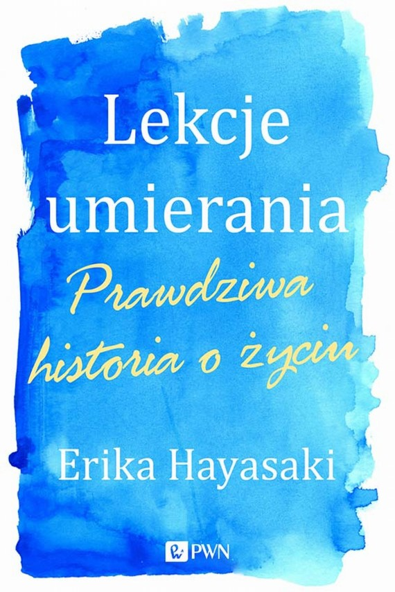 okładka Lekcje umierania. Ebook | EPUB, MOBI | Erika  Hayasaki