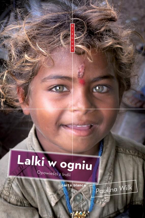 okładka Lalki w ogniu. Ebook | EPUB, MOBI | Paulina Wilk