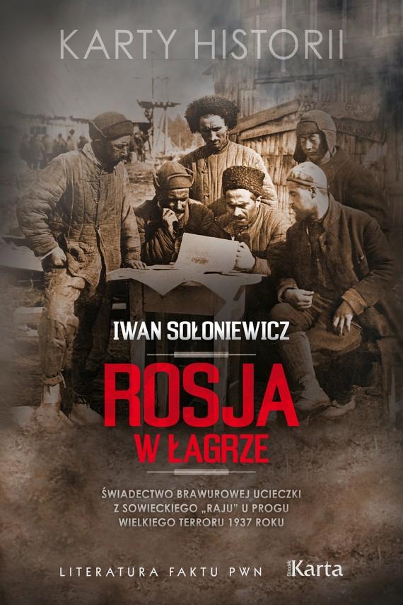 okładka Rosja w łagrze. Ebook | EPUB, MOBI | Iwan  Sołoniewicz