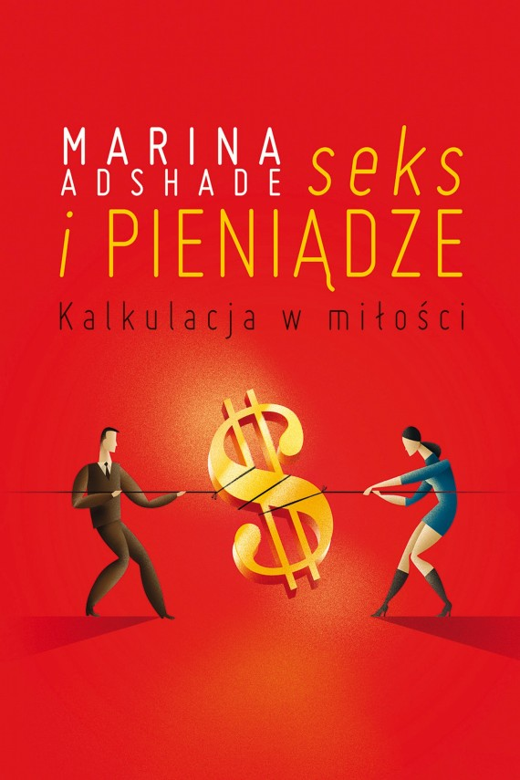 okładka Seks i pieniądze. Ebook | EPUB, MOBI | Marina  Adshade