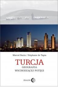 okładka Turcja. Geografia wschodzącej potęgi, Ebook   Marcel  Bazin, Stéphane de  Tapia