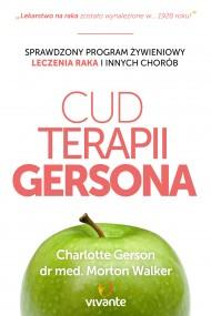 okładka Cud Terapii Gersona. Ebook | EPUB,MOBI | Charlotte Gerson, Dr Morton Walker