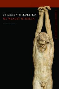 okładka We władzy wisielca, Ebook | Zbigniew Mikołejko