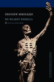 okładka We władzy wisielca. Tom 2. Ciemne moce, okrutne liturgie, Ebook | Zbigniew Mikołejko