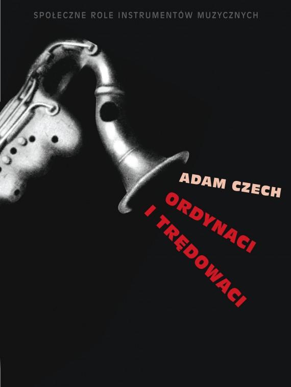 okładka Ordynaci i trędowaciebook | EPUB, MOBI | Adam Czech