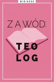 okładka Zawód: teolog. Minibook. Ebook | EPUB,MOBI | autor zbiorowy