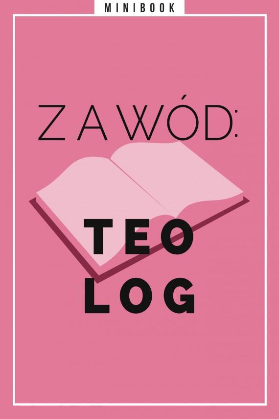 okładka Zawód: teolog. Minibook. Ebook   EPUB, MOBI   autor zbiorowy