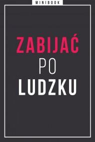 okładka Zabijać po ludzku. Minibook. Ebook | EPUB,MOBI | autor zbiorowy
