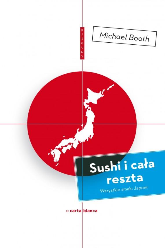 okładka Sushi i cała reszta. Ebook | EPUB, MOBI | Michael  Booth