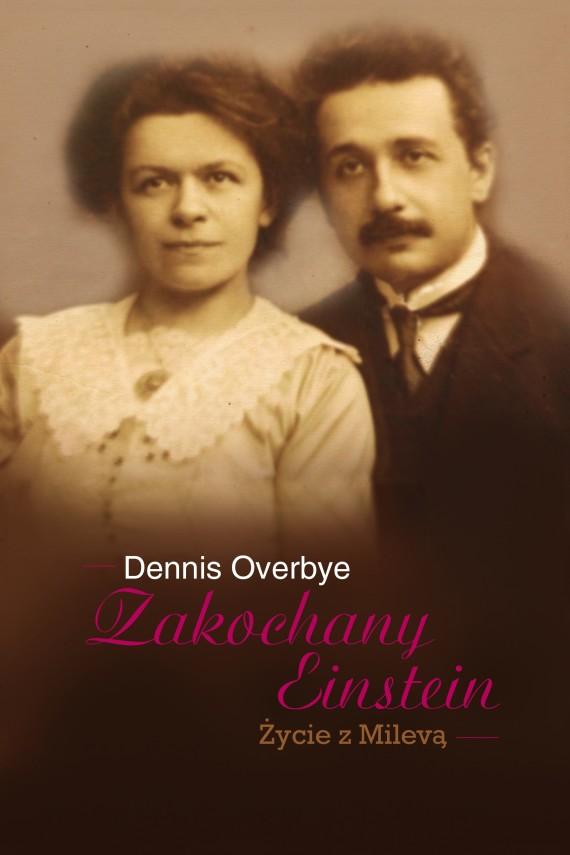 okładka Zakochany Einstein. Ebook | EPUB, MOBI | Dennis Overbye