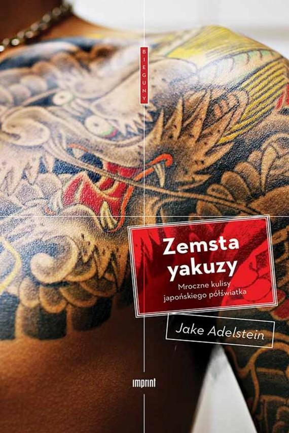 okładka Zemsta yakuzy. Ebook   EPUB, MOBI   Jake Adelstein