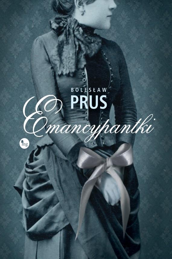 okładka Emancypantkiebook | EPUB, MOBI | Bolesław Prus