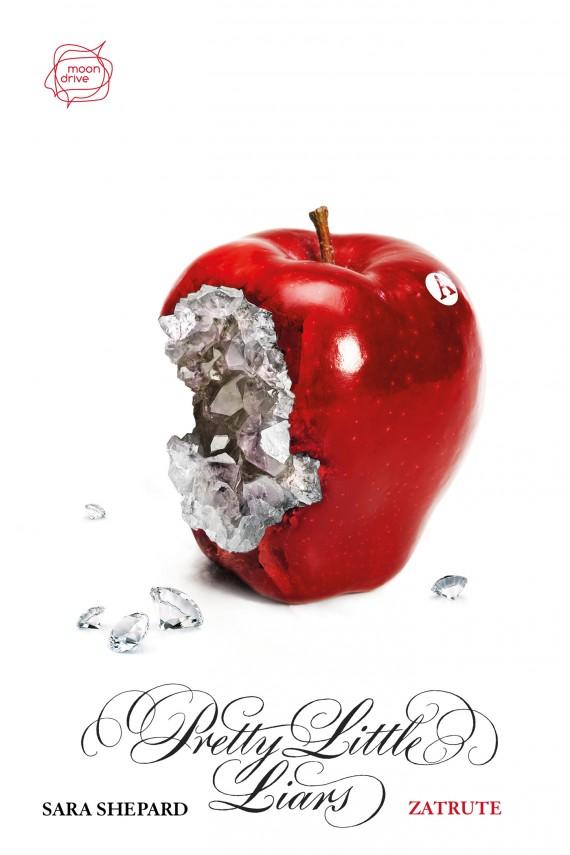 okładka Zatrute. Pretty Little Liars. Ebook | EPUB, MOBI | Sara Shepard