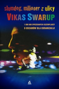 okładka Slumdog, milioner z ulicy. Ebook | EPUB,MOBI | Vikas Swarup