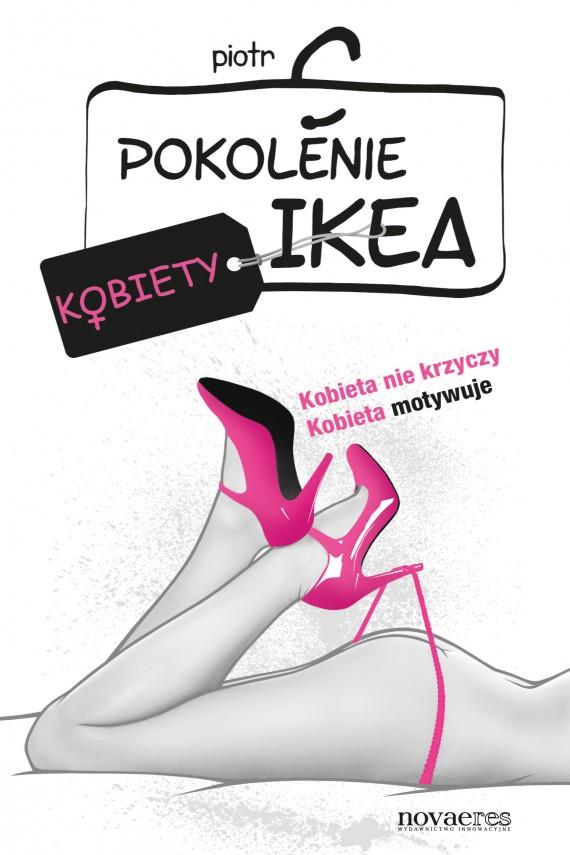okładka Pokolenie Ikea. Kobietyebook | EPUB, MOBI | Piotr  C