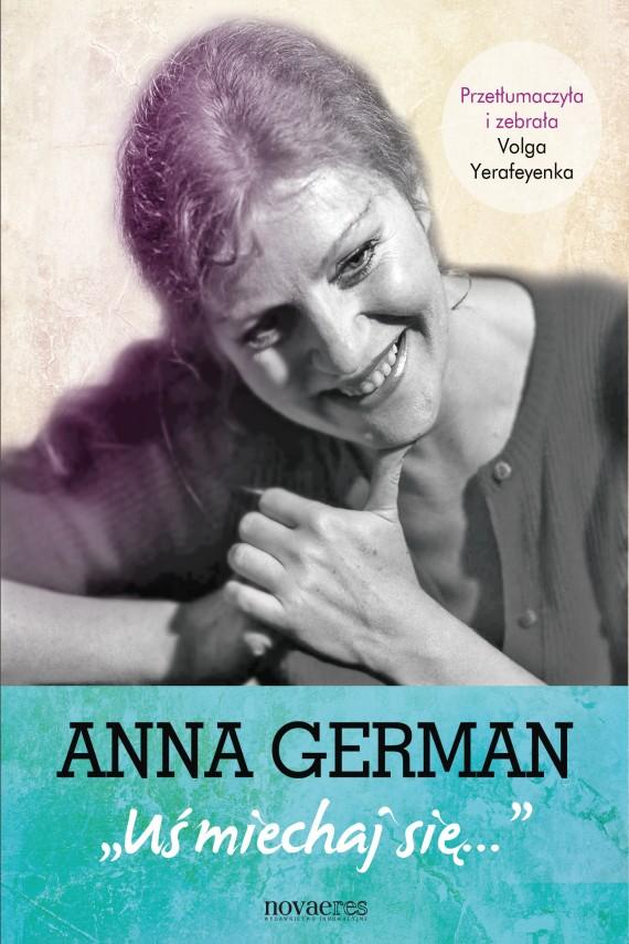 okładka Anna German: Uśmiechaj sięebook | EPUB, MOBI | Volga Yerafeyenka