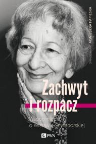 okładka Zachwyt i rozpacz, Ebook | Agnieszka  Papieska