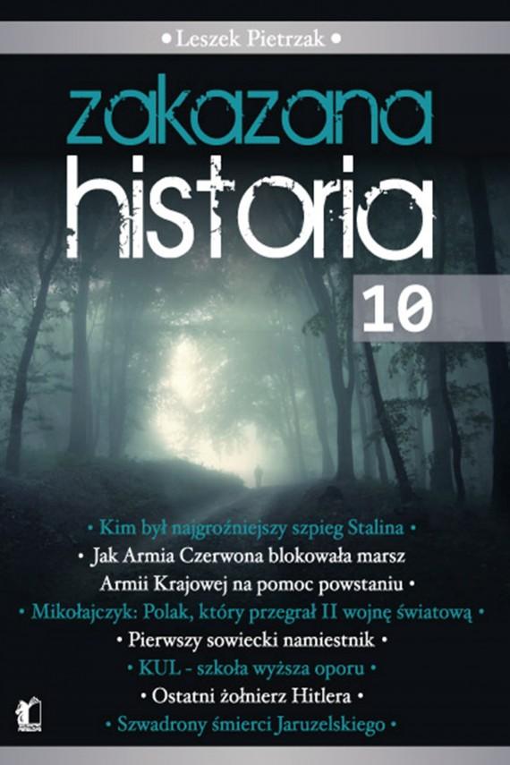 okładka Zakazana Historia 10ebook   EPUB, MOBI   Leszek  Pietrzak