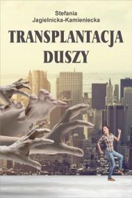okładka Transplantacja duszy. Ebook | EPUB,MOBI | Stefania Jagielnicka